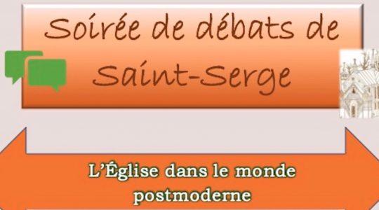 Soirée de débats de Saint-Serge : L'Église dans le monde postmoderne