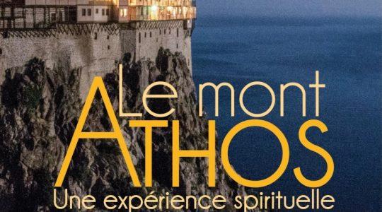 « Orthodoxie » (France-Culture) : «Le mont Athos : une expérience spirituelle»